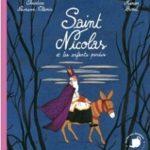 LIVRE SAINT NICOLAS ET LES ENFANTS PERDUS - EDITIONS LE THE AUX HISTOIRES