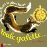 livre roule galette - Père castor