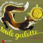 livre-roule-galette-pere-castor-flammarion